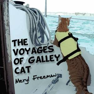The Voyages of Galley Cat
