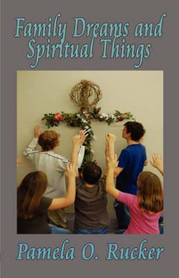 Family Dreams and Spiritual Things
