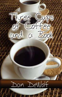 Three Cups of Coffee and a Book