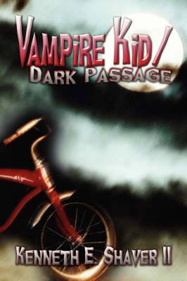 Vampire Kid/Dark Passage