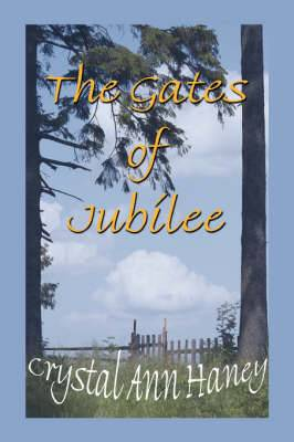 The Gates of Jubilee