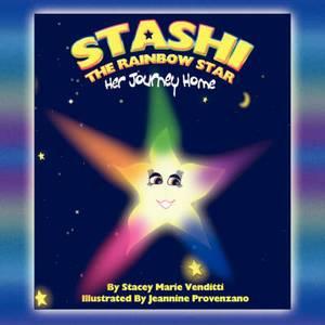 Stashi the Rainbow Star: Her Journey Home