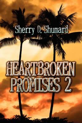 Heartbroken Promises 2