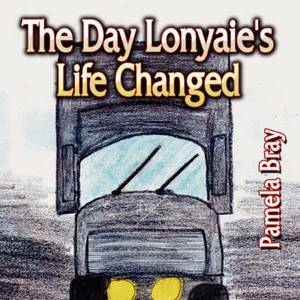 The Day Lonyaie's Life Changed
