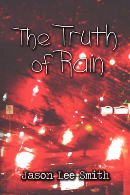 The Truth of Rain