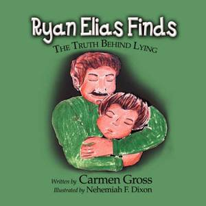 Ryan Elias Finds: The Truth Behind Lying
