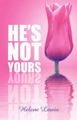 He's Not Yours