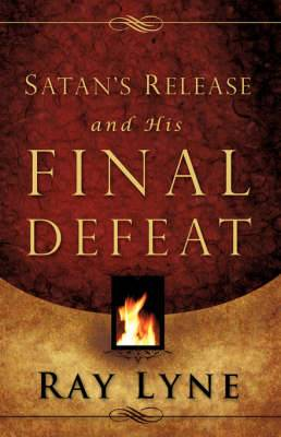 Satan's Release and His Final Defeat