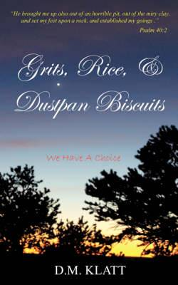 Grits, Rice, & Dustpan Biscuits