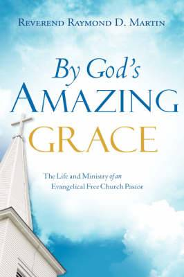 By God's Amazing Grace