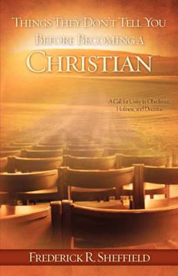 Things They Don't Tell You Before Becoming a Christian