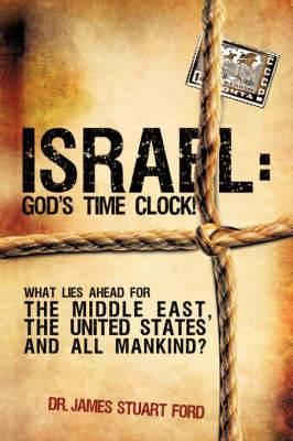 Israel: God's Time Clock!