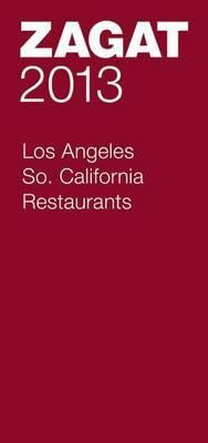 2013 Los Angeles/Southern California Restaurants