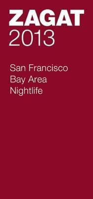 2013 San Francisco Bay Area Nightlife