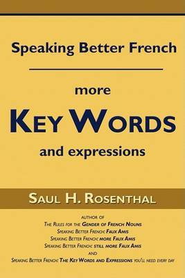 Speaking Better French: More Key Words and Expressions
