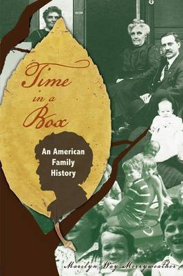 Time in a Box: An American Family History