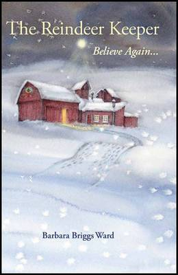 The Reindeer Keeper: Believe Again ...