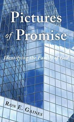 Pictures of Promise: Identifying the Family of God