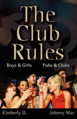The Club Rules: Boys and Girls, Pubs and Clubs