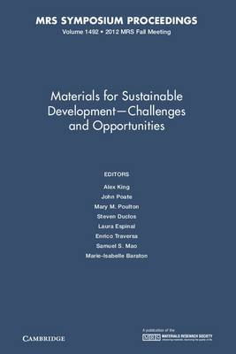 Materials for Sustainable Development-Challenges and Opportunities