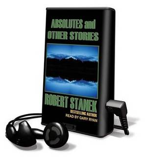 Absolutes & Other Stories