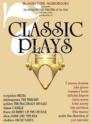 7 Classic Plays: Medea/The Tempest/The Imaginary Invalid/Camille/An Enemy of the People/Arms and the Man/Uncle Vanya