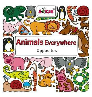 Animals Everywhere: Opposites