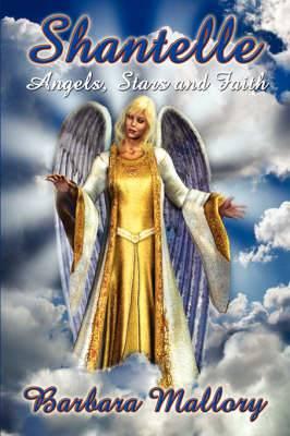 Shantelle: Angels, Stars and Faith