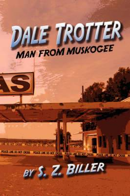 Dale Trotter: Man from Muskogee