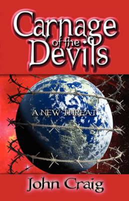 Carnage of the Devils: A New Threat