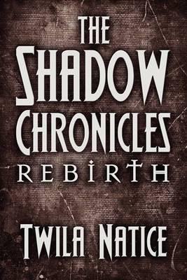 The Shadow Chronicles: Rebirth