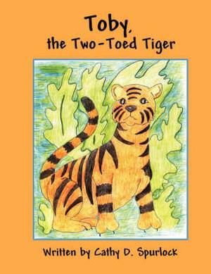 Toby, the Two-Toed Tiger