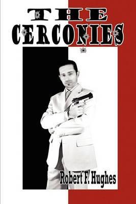 The Cerconies