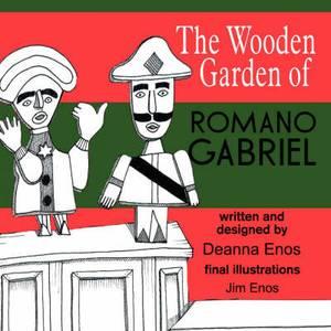 The Wooden Garden of Romano Gabriel