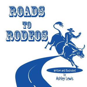 Roads to Rodeos