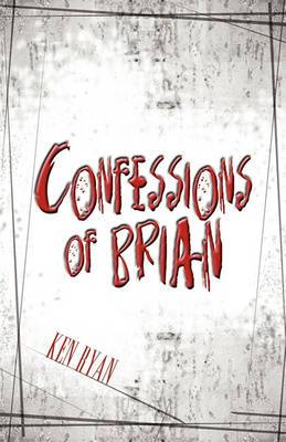 Confessions of Brian