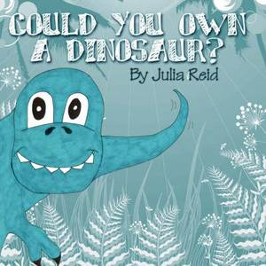 Could You Own a Dinosaur?
