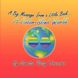 A Big Message from a Little Book.a Color-Blind World