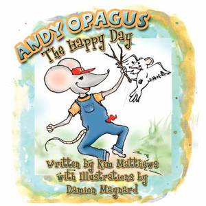 Andy Opagus: The Happy Day