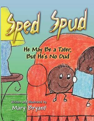 Sped Spud: He May Be a Tater, But He's No Dud