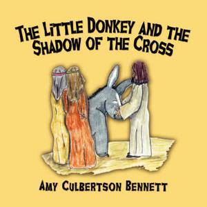 The Little Donkey and the Shadow of the Cross