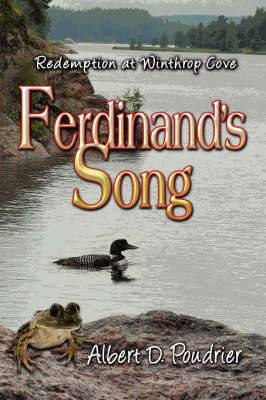 Ferdinand's Song: Redemption at Winthrop Cove