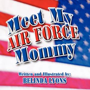 Meet My Air Force Mommy