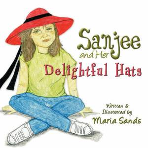 Sanjee and Her Delightful Hats