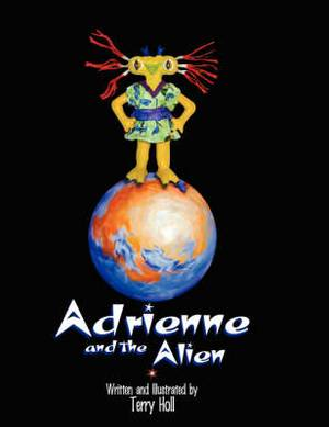 Adrienne and the Alien