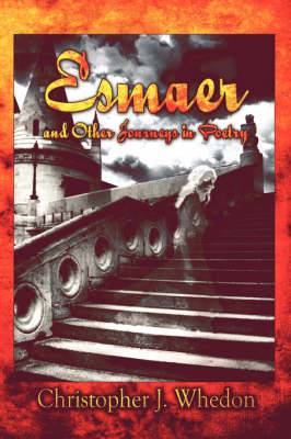 Esmaer and Other Journeys in Poetry