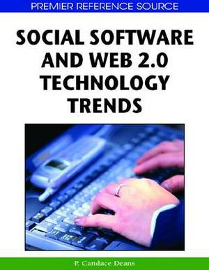 Social Software and Web 2.0 Technology Trend: Blogs, Podcasts and Wikis