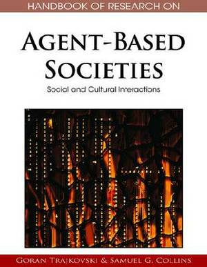 Handbook of Research on Agent-based Societies: Social and Cultural Interactions
