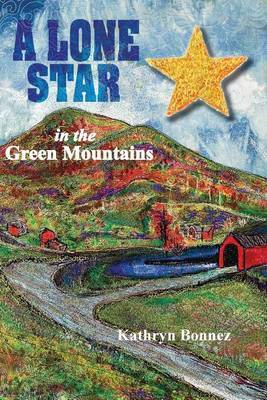 A Lone Star in the Green Mountains