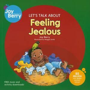 Let's Talk About Feeling Jealous